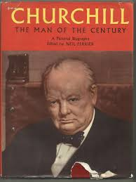 Image for Churchill: The Man of the Century, a Pictorial Biography