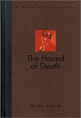 AGATHA CHRISTIE - The Hound of Death (The Agatha Christie Collection}