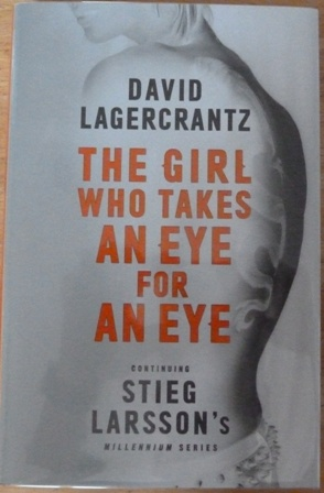 Image for The Girl Who Takes an Eye for an Eye: Continuing Stieg Larsson's Millennium Series (Signed Limited Edition)