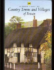 Image for AA illustrated guide to country towns and villages of Britain