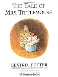 Image for The Tale of Mrs.Tittlemouse (The Original Peter Rabbit Books)