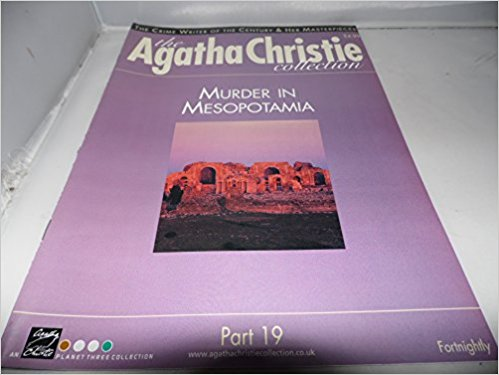 Image for The Agatha Christie Collection Magazine: Part 19:  Murder in Mesopotamia