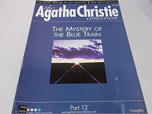 CHRISTIE, AGATHA - The Agatha Christie Collection Magazine: Part 12: The Mystery of The Blue Train