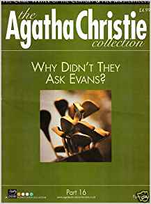 Image for The Agatha Christie Collection Magazine: Part 16:  Why Didn't They Ask Evans?