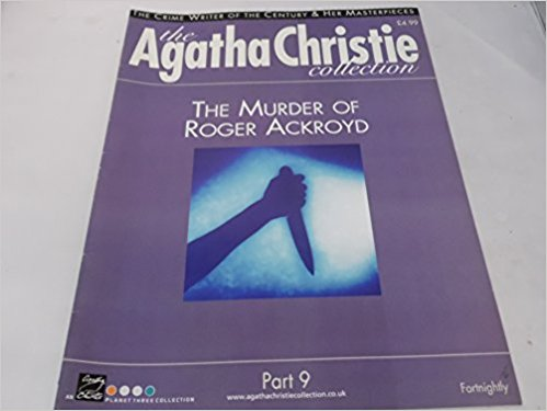 Image for The Agatha Christie Collection Magazine: Part 9:  The Murder Of Roger Ackroyd