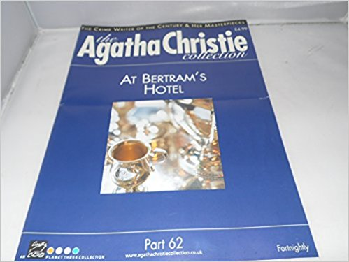 Image for The Agatha Christie Collection Magazine: Part 62: At Bertram's Hotel
