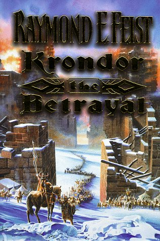 Image for The Riftwar Legacy (1) – Krondor: The Betrayal (The Riftwar Saga)