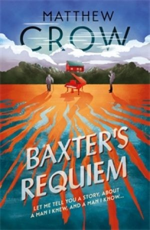 Image for Baxter's Requiem (Limited Numbered Signed first edition)