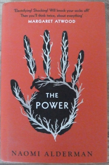 Image for The Power: WINNER OF THE 2017 BAILEYS WOMEN'S PRIZE FOR FICTION (First UK edition-first printing)