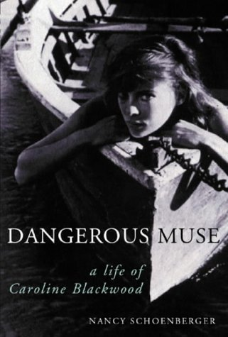 Image for Dangerous Muse: A Life Of Caroline Blackwood