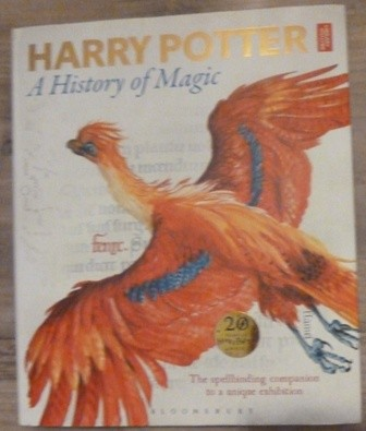 Image for Harry Potter - A History of Magic: The Book of the Exhibition (First UK edition-first printing)