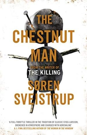 Image for The Chestnut Man: The gripping debut novel from the writer of The Killing