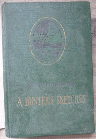 Image for A Hunter's Sketches