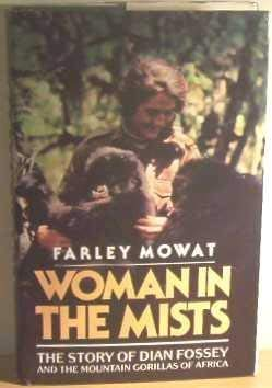Image for Woman in the Mists: The Story of Dian Fossey and the Mountain Gorillas of Africa