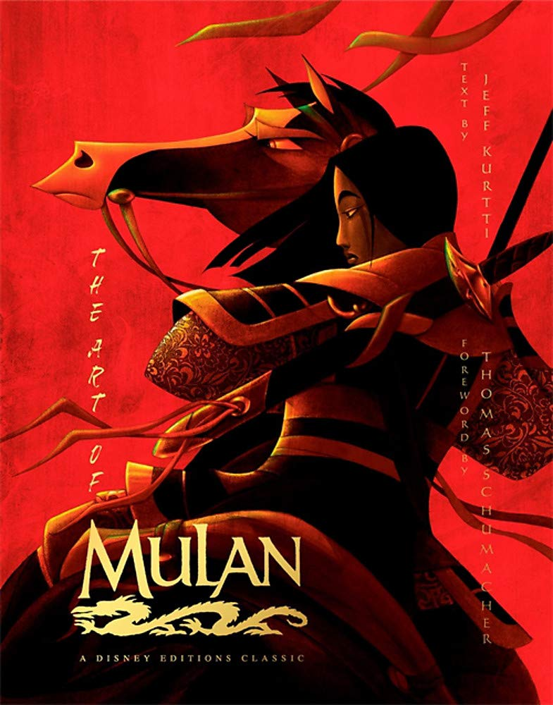 Image for The Art of Mulan: A Disney Editions Classic - Foreword by Thomas Schumacher (Disney Editions Deluxe)