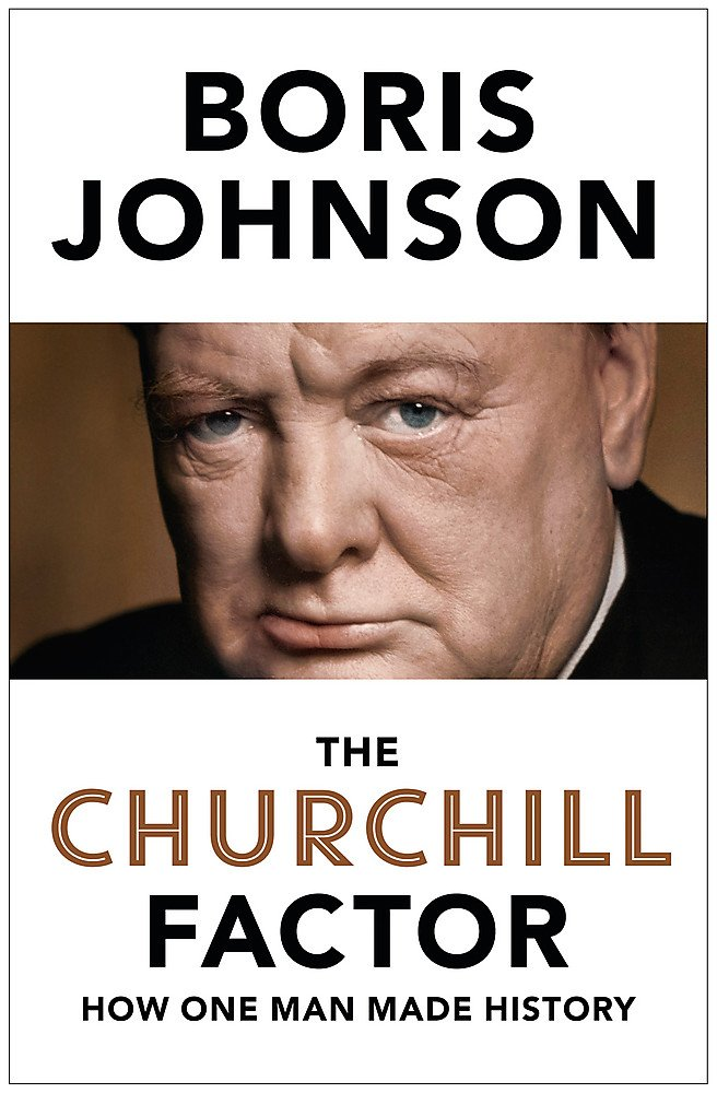 Image for The Churchill Factor: How One Man Made History