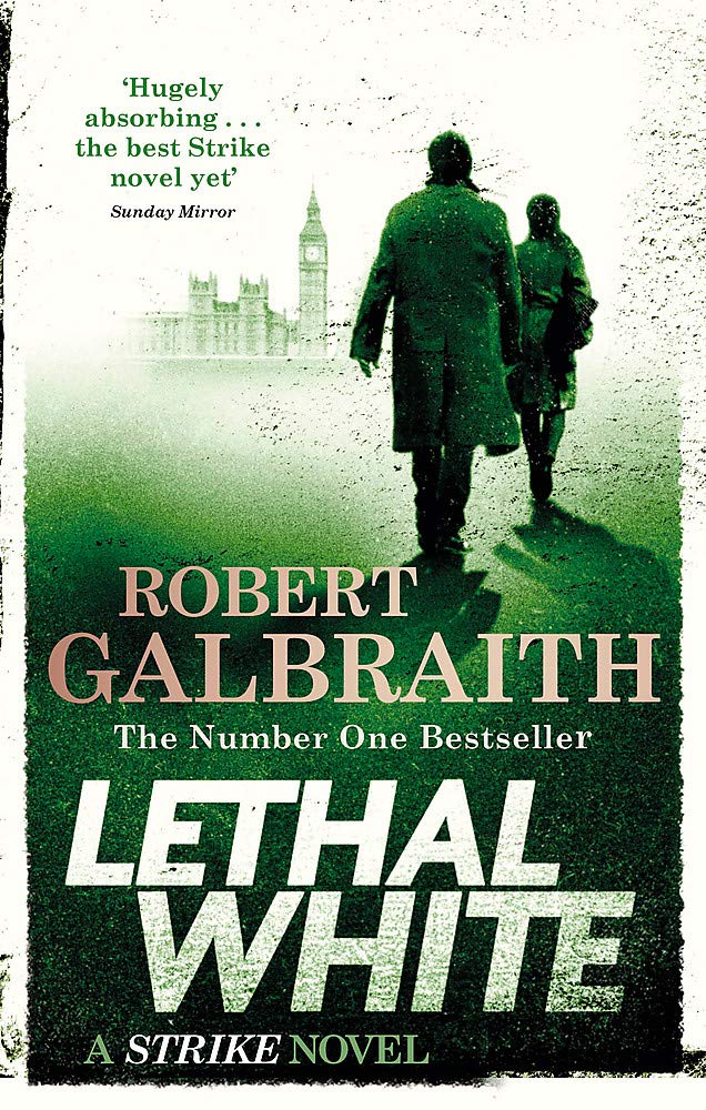 Image for Lethal White: Cormoran Strike Book 4 (Cormoran Strike 4)