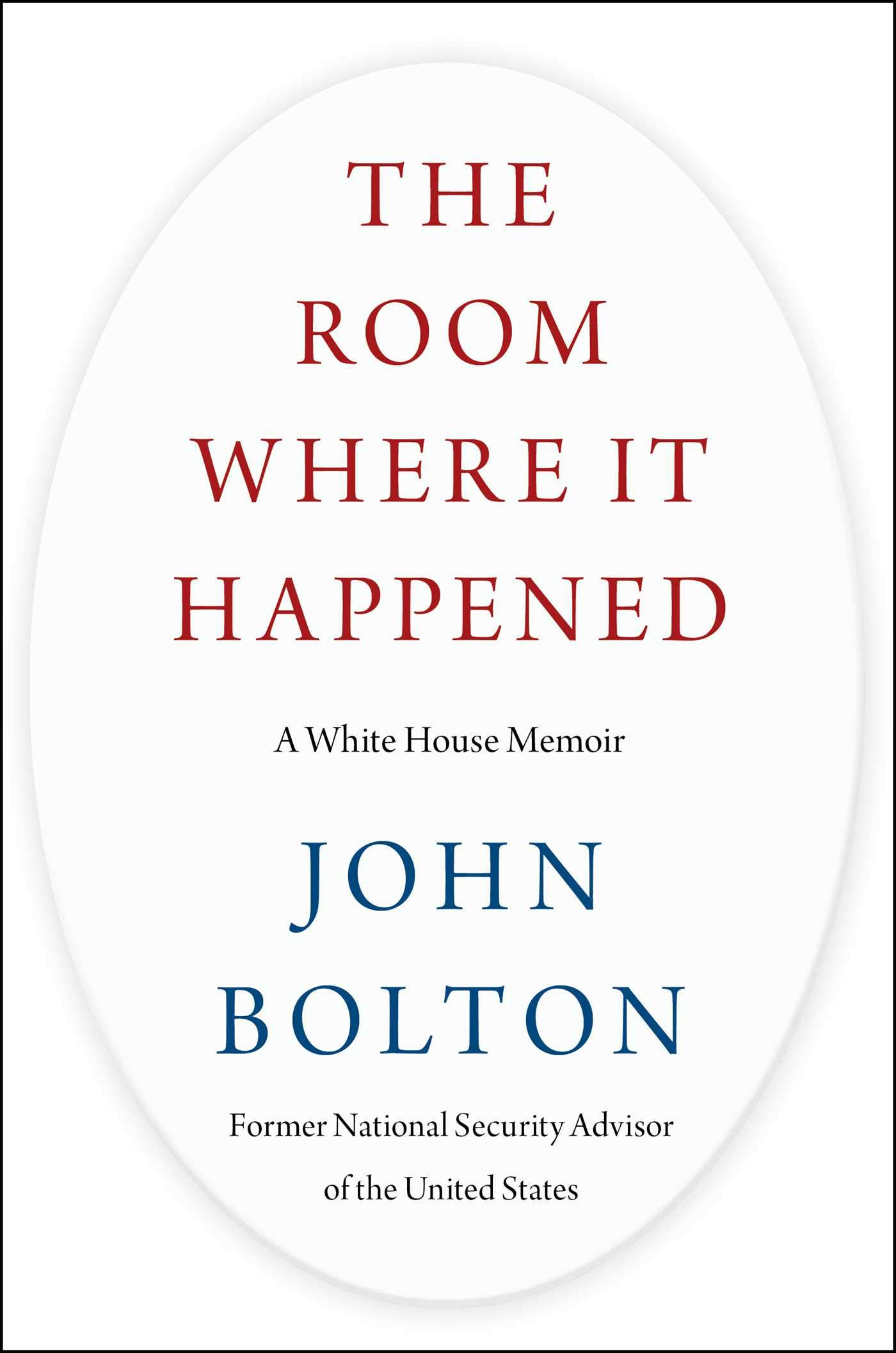 Image for The Room Where It Happened: A White House Memoir (First UK edition-first printing)