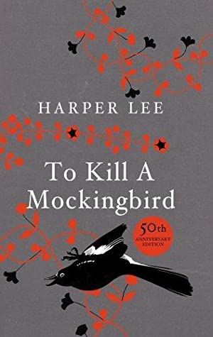 Image for To Kill a Mockingbird (50th Anniversary Collector's Hardback Edition): 50th Anniversary Edition