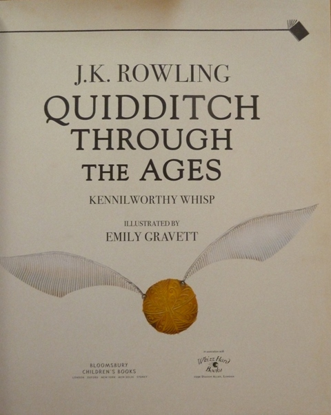 Image for Quidditch Through the Ages - Illustrated Edition: A magical companion to the Harry Potter stories (Signed by the Illustrator)