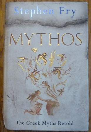 Image for Mythos: The Greek Myths Retold (Stephen Fry's Greek Myths)