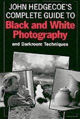Image for John Hedgecoe's Complete Guide to Black and White Photography