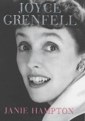 HAMPTON, JANIE - Joyce Grenfell: A Biography