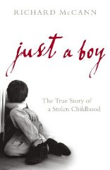 Image for Just a Boy: The True Story of a Stolen Childhood