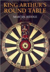 Image for King Arthur's Round Table: An Archaeological Investigation