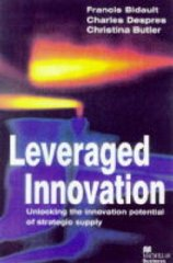 Image for Leveraged Innovation: Unlocking the Innovation Potential of Strategic Supply