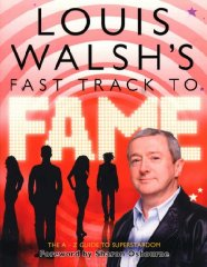 Image for Louis Walsh's Fast Track to Fame
