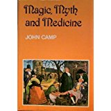 Image for Magic, myth and medicine