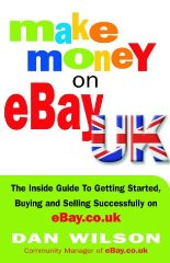 Image for Make Money on eBay UK: The Inside Guide to Getting Started, Buying and Selling Successfully on eBay.co.uk