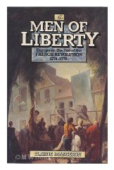 Image for Men of Liberty: Europe on the Eve of the French Revolution