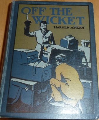 Image for Off the Wicket. A school story