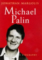 Image for Michael Palin: A Biography