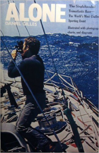 Image for Alone: The Observer book of the Singlehanded Transatlantic Race