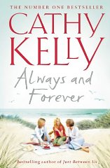 KELLY, CATHY - Always and Forever