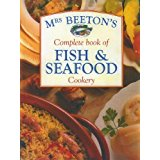 Image for Mrs Beeton's Complete Book of Fish & Seafood Cookery