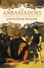 Image for The Ambassadors: From Ancient Greece to the Nation State