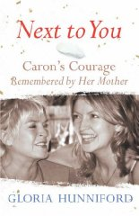 Image for Next to You: Caron's Courage Remembered by Her Mother