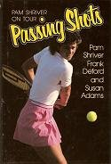 Image for Passing Shots: Pam Shriver on Tour(Signed)