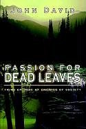 Image for Passion for Dead Leaves: Third Episode of Enemies of Society