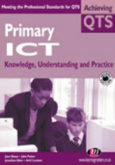 Image for Primary Ict: Knowledge Understanding and Practice