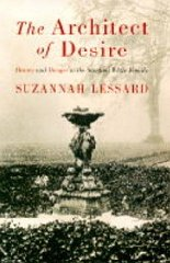 Image for Architect of Desire: Beauty and Danger In The Stanford White Family