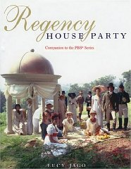 Image for Regency House Party: Companion to the PBS Series