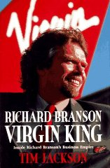 Image for Richard Branson, Virgin King: Inside Richard Branson's Business Empire