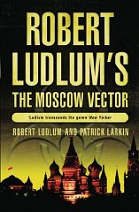 Image for Robert Ludlum's The Moscow Vector: A Covert-One Novel