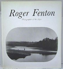 Image for Roger Fenton: Photographer of the 1850s : Hayward Gallery, London, 4 February to 17 April 1988