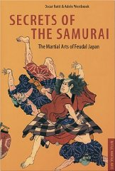 Image for Secrets of the Samurai: The Martial Arts of Feudal Japan